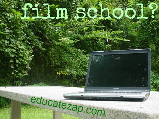 Thinking about movie-making school?